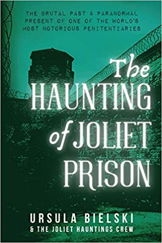 The Haunting of Joliet Prison